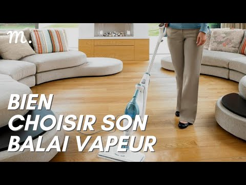 BALAI VAPEUR : Bien Choisir en 2021 🧹 (Guide d'Achat Nettoyeur Vapeur Balai en 60s.) | Maisonae